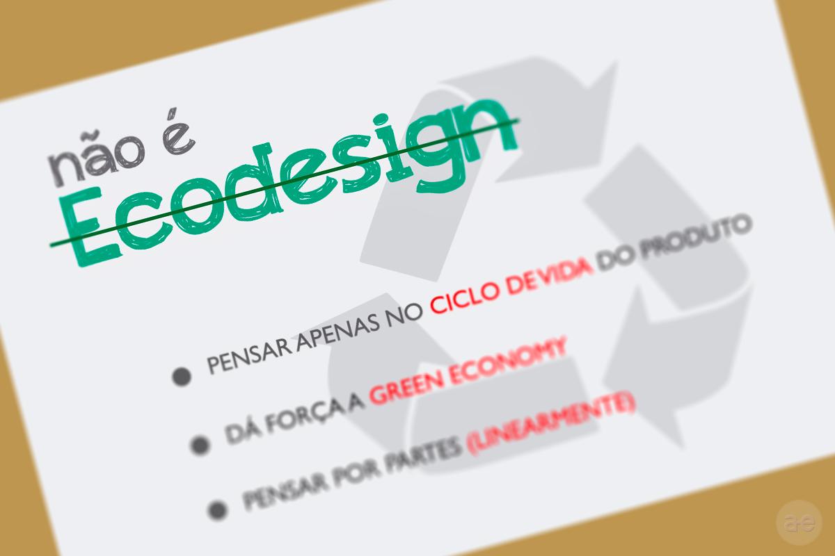 O que não é Ecodesign?